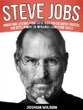 Free Kindle Book -  [Education & Teaching][Free] Steve Jobs: Awakening Lessons from Steve Jobs for Unlimited Success and Development of Infallible Leadership Skills (Steve Jobs, steve jobs biography, steve jobs autobiography)