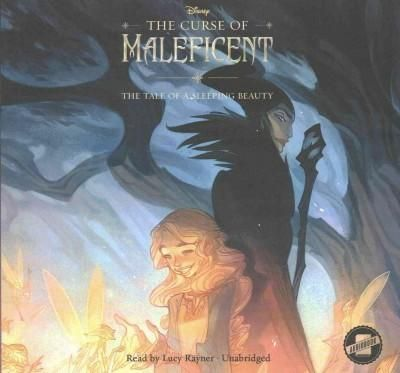 The Curse of Maleficent: The Tale of a Sleeping Beauty: Library Edition