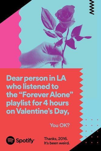 Inspired. The copy on all of these ads is spot on and so true/hilarious. Spotify rounds off 2016 with these hilariously personal ads | Creative Bloq