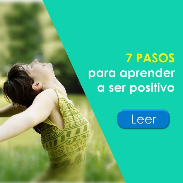Ser Feliz es Gratis: 7 pasos para aprender a ser positivo.