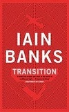 Transition | Iain Banks