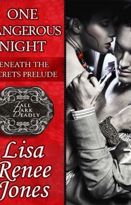 "Read ""One Dangerous Night- READ FREE"" #wattpad #romance -Prelude to Blake's story from Tall, Dark and Deadly"
