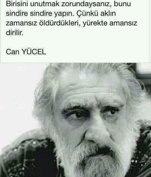 #Can Yucel #Can Yücel #Unutmak