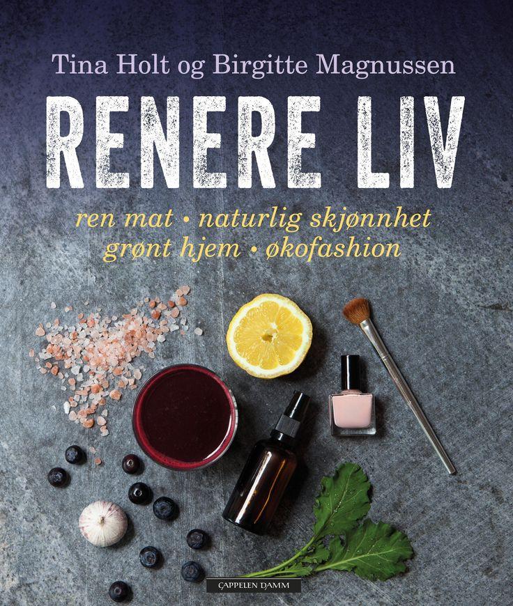 Renere liv - Tina Holt - Paperback (9788202447175) » Bokkilden