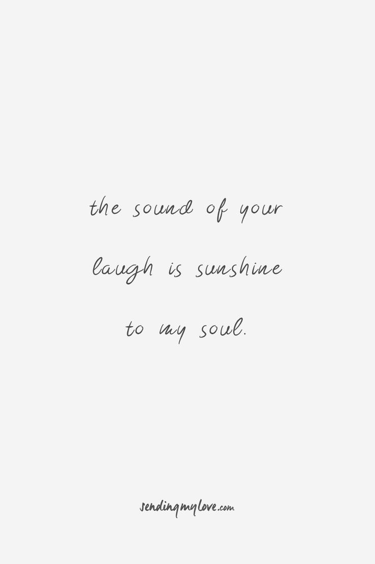 "Find quotes, relationship advice and gifts: www.sending-my-love.com ""The sound of your laugh is sunshine to my soul"" - Long distance Relationship quotes -#LDRquotes"