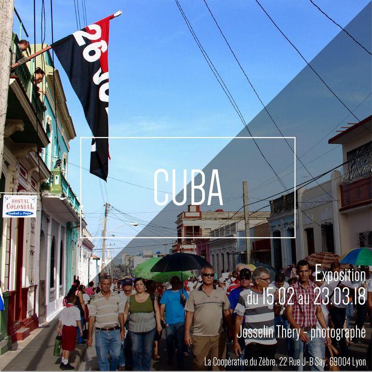 Qu'est ce que #Cuba pour vous ? Le paradis ? L'enfer ?  Découvrez l'expo CUBA et faite vous une idée.  —>Coopérative du Zèbre, 22 rue Say #Lyon Pourquoi pas ce soir ? Un verre et une tapas à la main.
