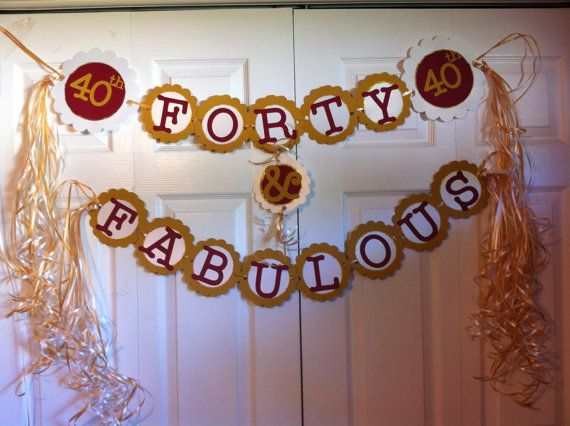 40th birthday decorations celebrating forty fabulous for 40th decoration ideas