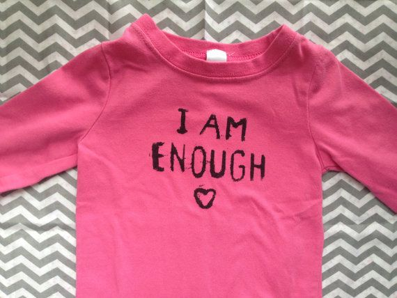 Affirmation shirt • I AM ENOUGH • feminist • kids clothes • gender neutral • secondhand • screenprinted • mindfulness • self love • toddlers