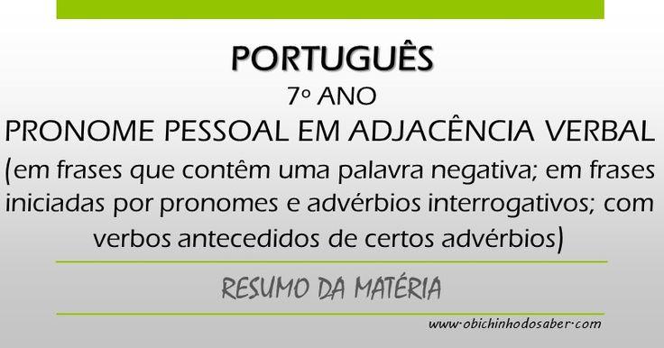 Português 7º | Pronome pessoal em adjacência verbal: em frases afirmativas