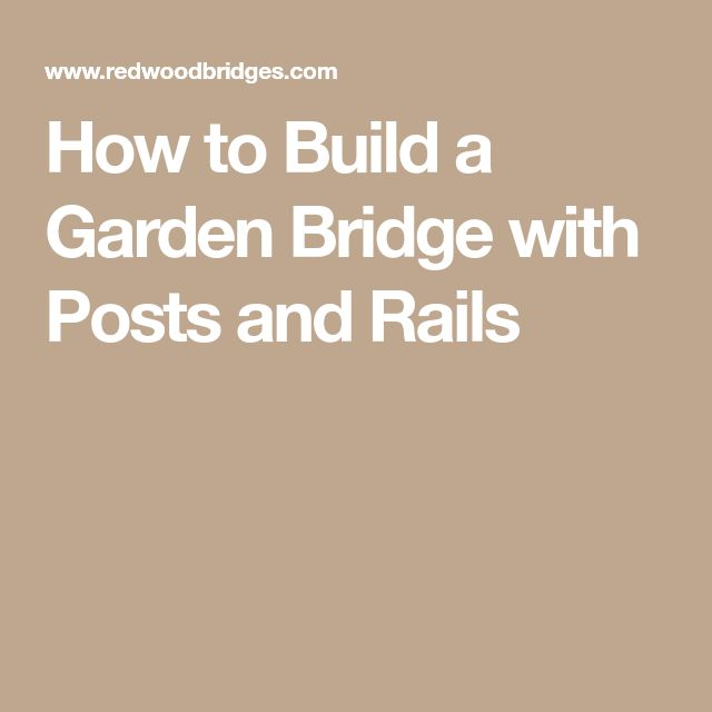 Best 25 Garden Bridge Ideas On Pinterest Small Japanese Garden Bridges Small Bridge And