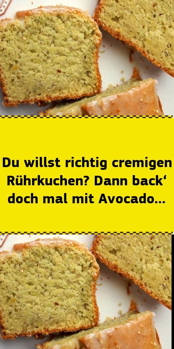 Du willst richtig cremigen Rührkuchen? Dann back' doch mal mit Avocado… – NUR FÜR DICH