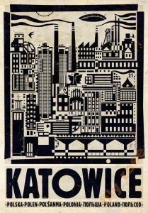 Katowice Kattowitz Plakat z serii POLSKA R. Kaja