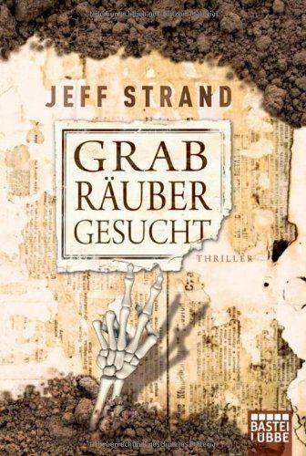 Grabräuber gesucht: Thriller Bastei Lübbe (Bastei Lübbe T... https://www.amazon.de/dp/3404164199/ref=cm_sw_r_pi_awdb_x_xdc0ybA5FJHGN