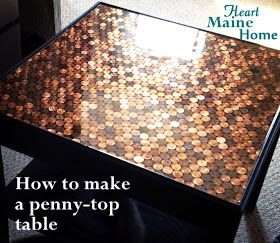 Lindsey Lashley this may be our first DIY home project!   Heart Maine Home: How to make a penny-top table {DIY}