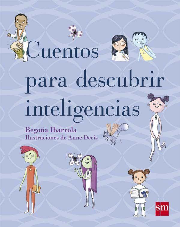 CUENTOS PARA DESCUBRIR LAS INTELIGENCIAS - Descargar Libros Pdf Descargar Libros Pdf