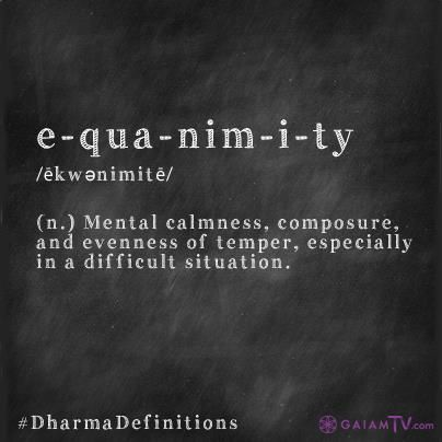 Cultivate Equanimity