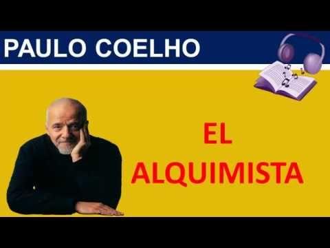 El Alquimista Audiolibro Completo | Paulo Coelho   https://www.youtube.com/watch?v=yLKeHCnszC0