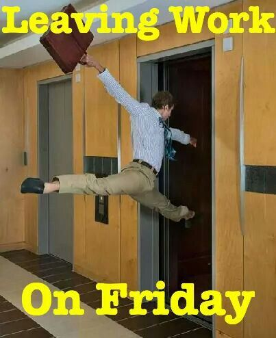 Or whenever your weekend is!!!!