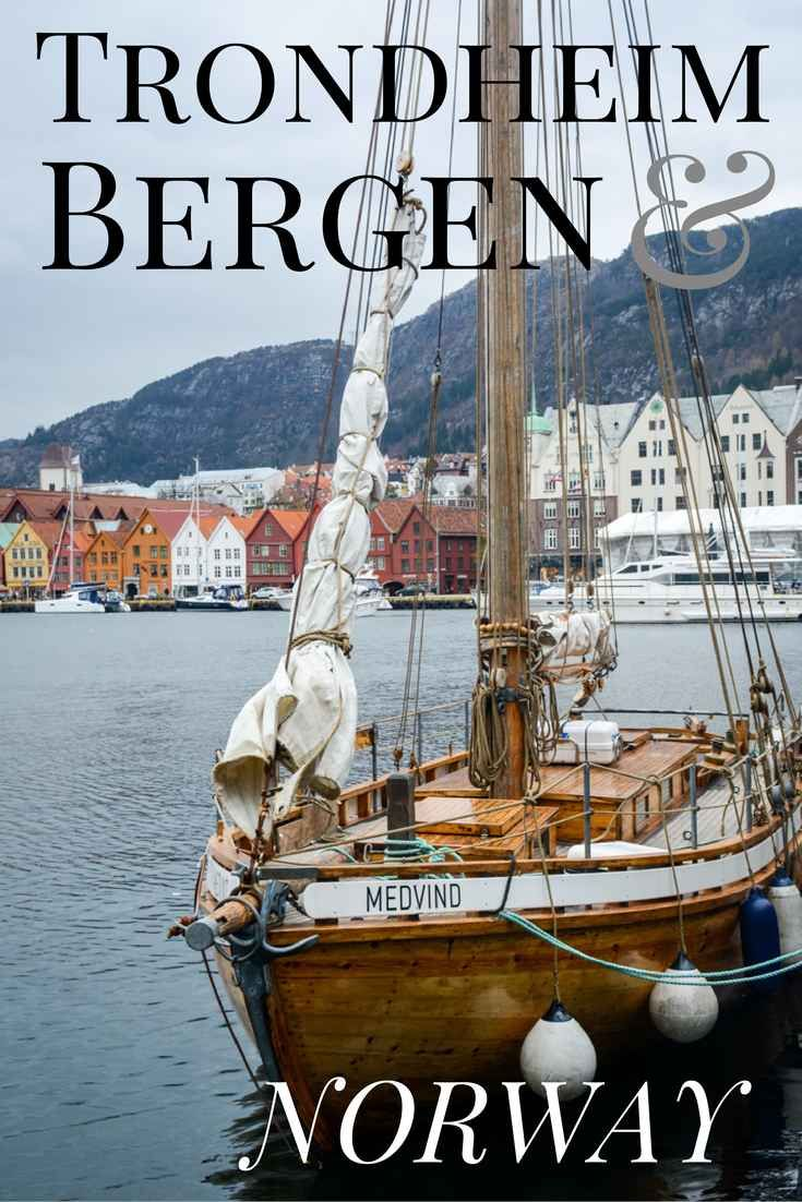 Trondheim and Bergen: What you need to know about visit these two AMAZING towns in Norway!