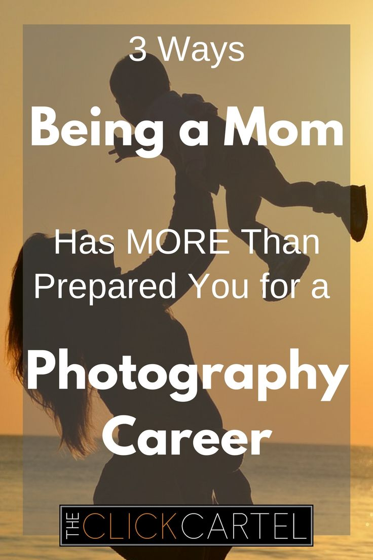 3 Ways Being a Mom Has MORE Than Prepared You for a Photography Career