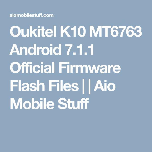 Oukitel K10 Firmware Flash File [Stock ROM] | Aio Mobile Stuff
