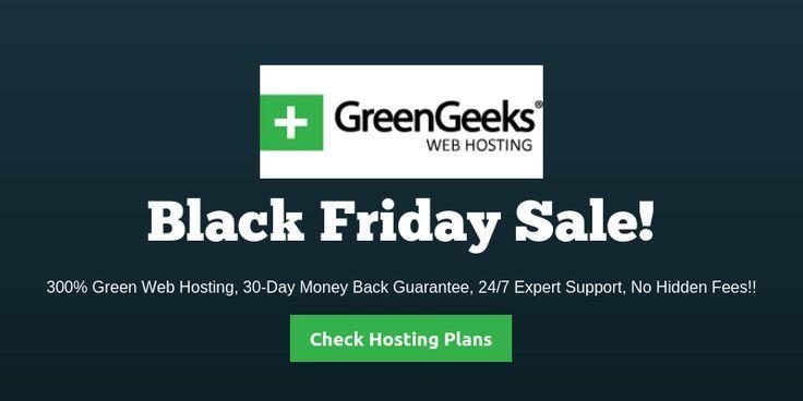 Greengeeks Black Friday Deals 70 Off Cyber Monday 2018 Best Web Hosting Services Worldwide Usa Eur Web Hosting Services Web Hosting Website Free Web Hosting