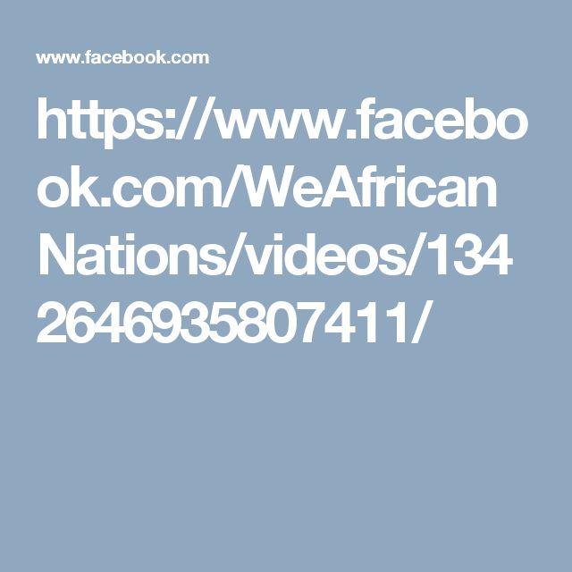 https://www.facebook.com/WeAfricanNations/videos/1342646935807411/