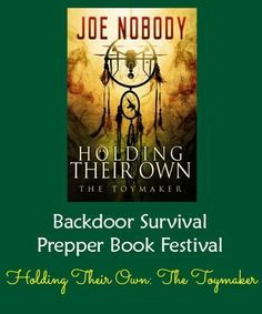 Prepper Book Festival 9: The Toymaker by Joe Nobody | Backdoor Survival