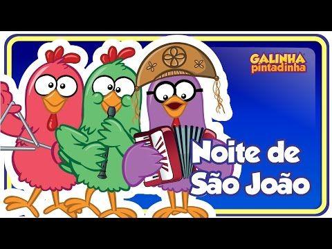 Noite de São João - Festa Junina da Galinha Pintadinha - DVD 4 - OFICIAL - YouTube