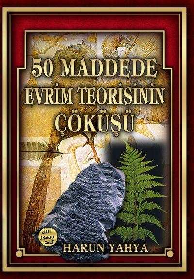 50 Maddede Evrim Teorisinin Çöküşü kitabını indir veya oku