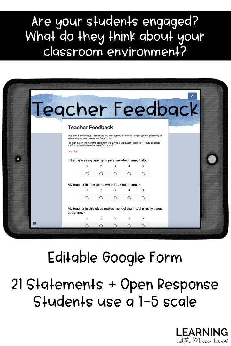 Student input is so important as we evaluate and adjust our classroom environment! This Google form is a perfect avenue for student voice. Questions are editable - easy to see your results!
