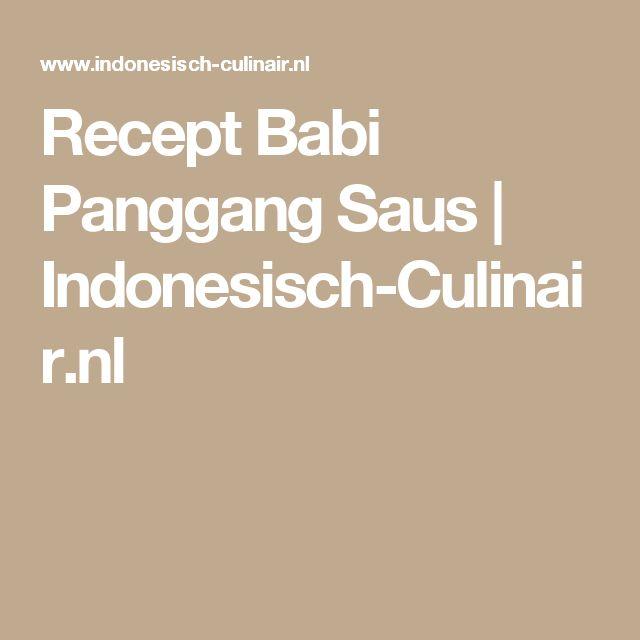 Recept Babi Panggang Saus | Indonesisch-Culinair.nl