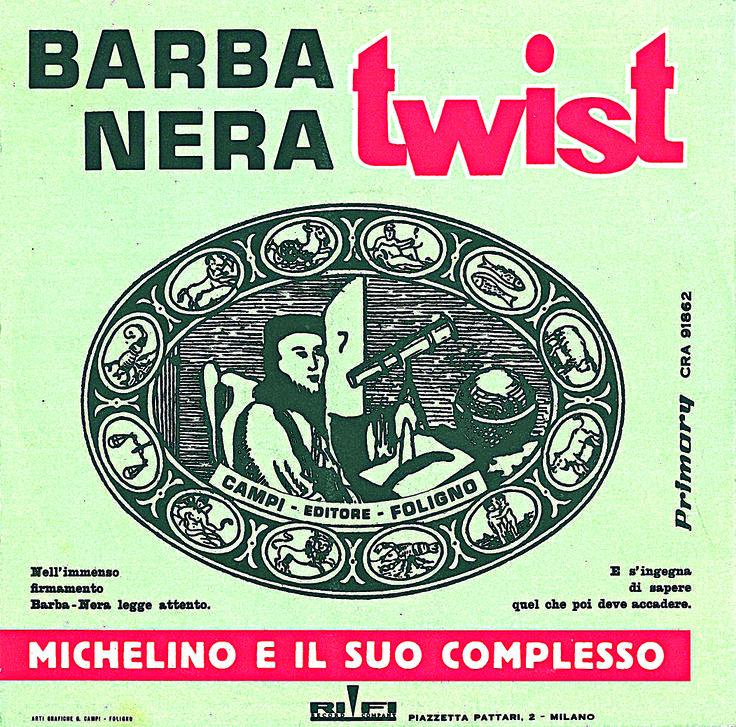 """Barbanera fa il suo ingresso nel mondo della musica. Ecco la copertina del 45 giri """"Barbanera twist"""" di Michelino e il suo complesso, uscito nel 1962. In copertina il logo tipico utilizzato e conosciuto in quegli anni. #cover #LP #vinyl #artwork"""