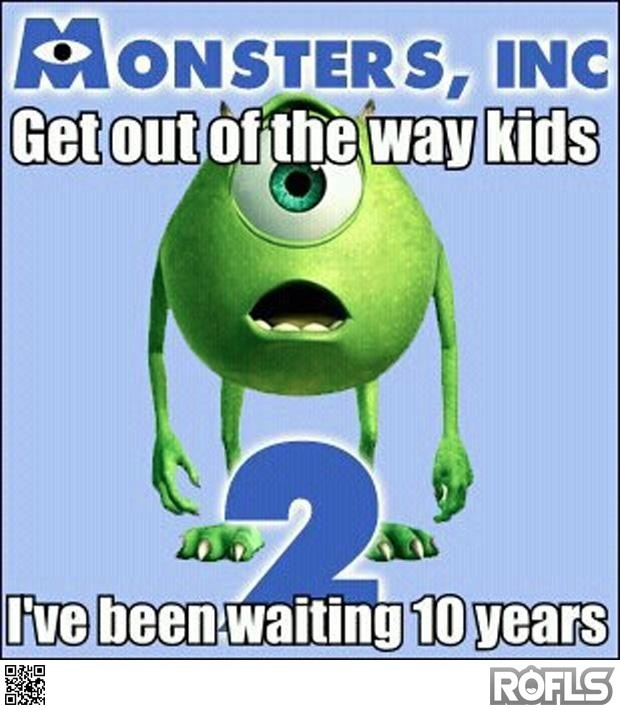 Monsters Inc 2: Cant Wait, Monsters Inc, Funny, Kids Movie, So True, 10 Years, Monsters Universe, Pixar Movie, True Stories