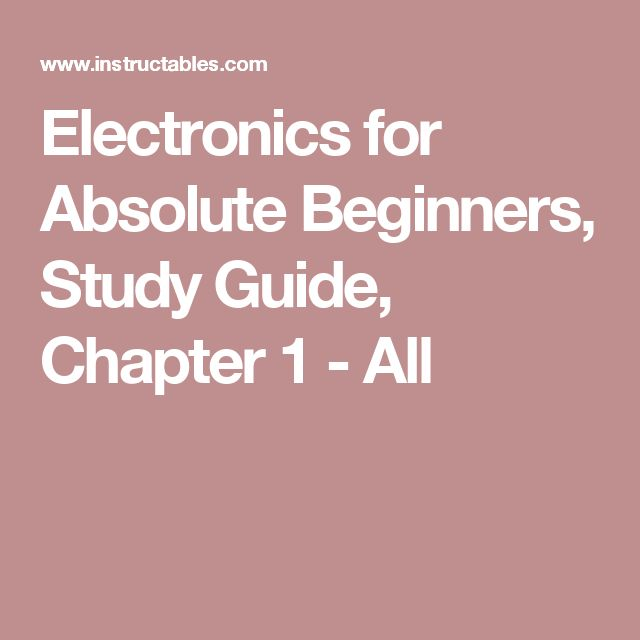 Electronics for Absolute Beginners, Study Guide, Chapter 1 - All