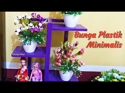 Merangkai Bunga Plastik Minimalis Youtube Bunga Kerangka Plastik