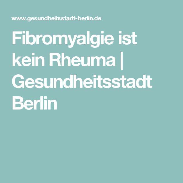 Fibromyalgie ist kein Rheuma| Gesundheitsstadt Berlin