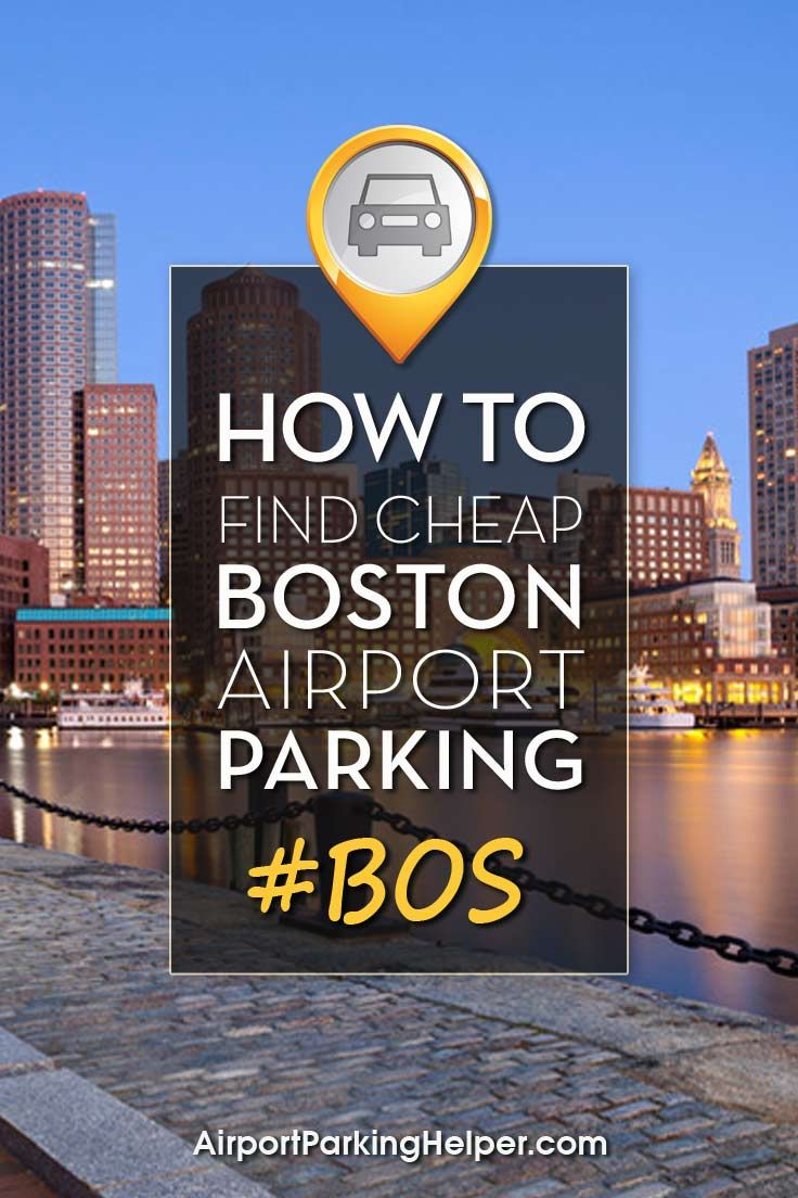 Cheap Boston Airport Parking Your guide to finding the