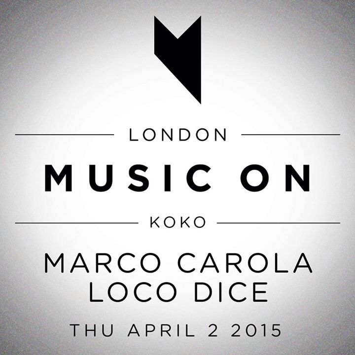 Music On London w/ Marco Carola & Loco Dice @ Koko, London, UK