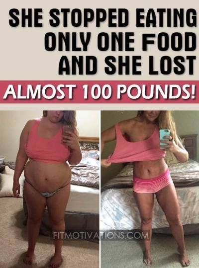 She stopped eating only one food and she lost 100 pounds