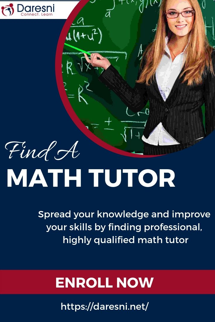 Get The Best Math Tutor With Daresni At The Low And Affordable