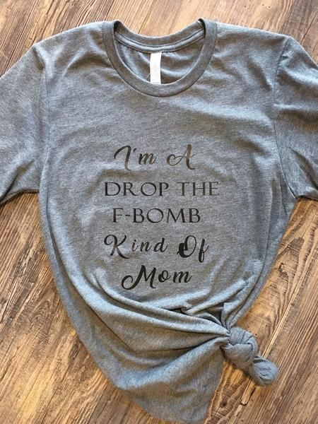 Drop the F-Bomb Mom Tee! A little nit sassy! Buy it now at Miss Modern Boutique