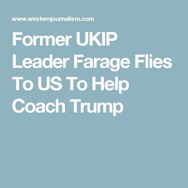 Former UKIP Leader Farage Flies To US To Help Coach Trump
