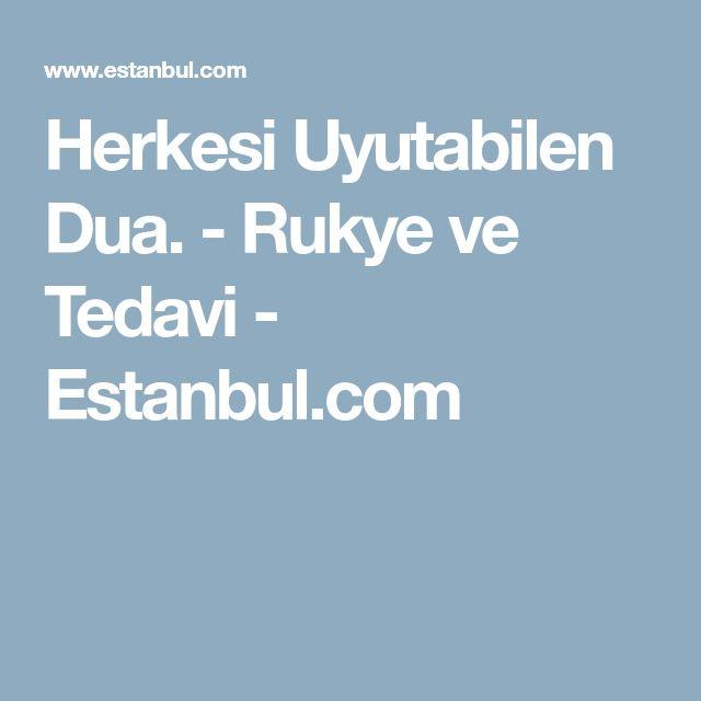 Herkesi Uyutabilen Dua. - Rukye ve Tedavi - Estanbul.com