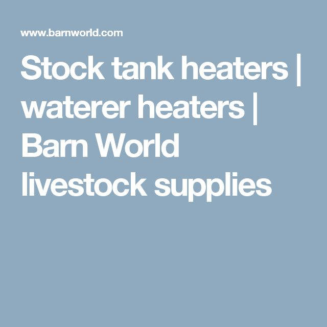 Stock tank heaters | waterer heaters | Barn World livestock supplies