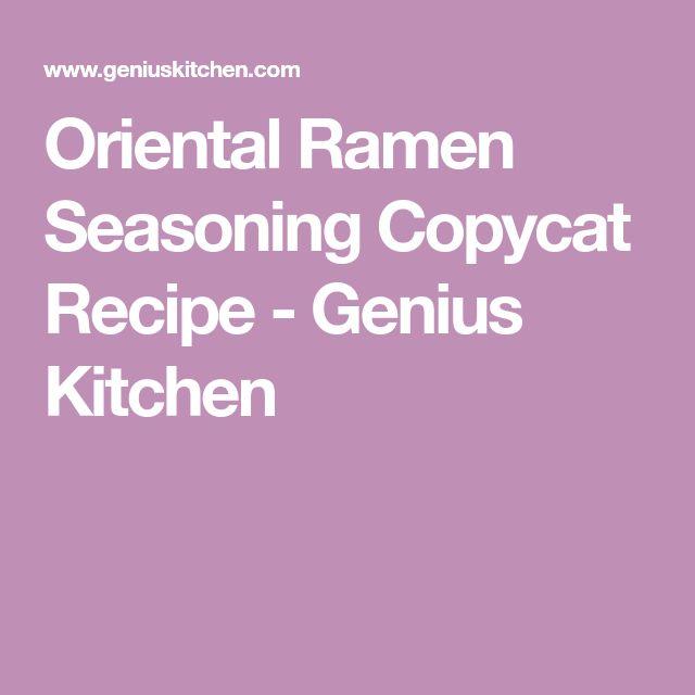 Oriental Ramen Seasoning Copycat Recipe - Genius Kitchen