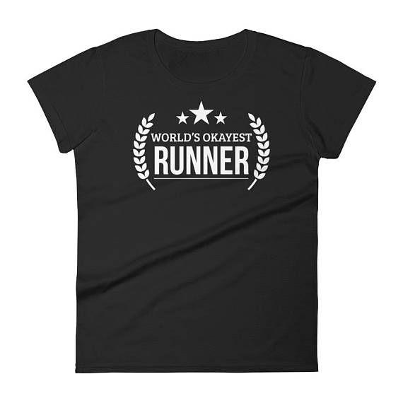 Marathon Runner Gift, Women's World's Okayest Runner t-shirt - gifts for a runner female, gift for half marathon runner #RunnersGift #MarathonGift #RunningShirt #FunnyRunningShirt #RunnerShirt #MarathonRunner #HalfMarathon #RunnerGift #GiftForRunner #RunningGift