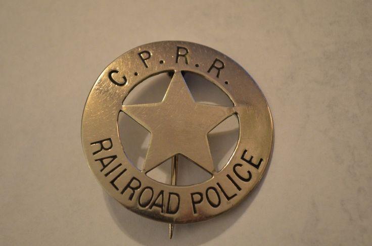 Central Pacific Railroad Police Badge - Historical 1800's | eBay