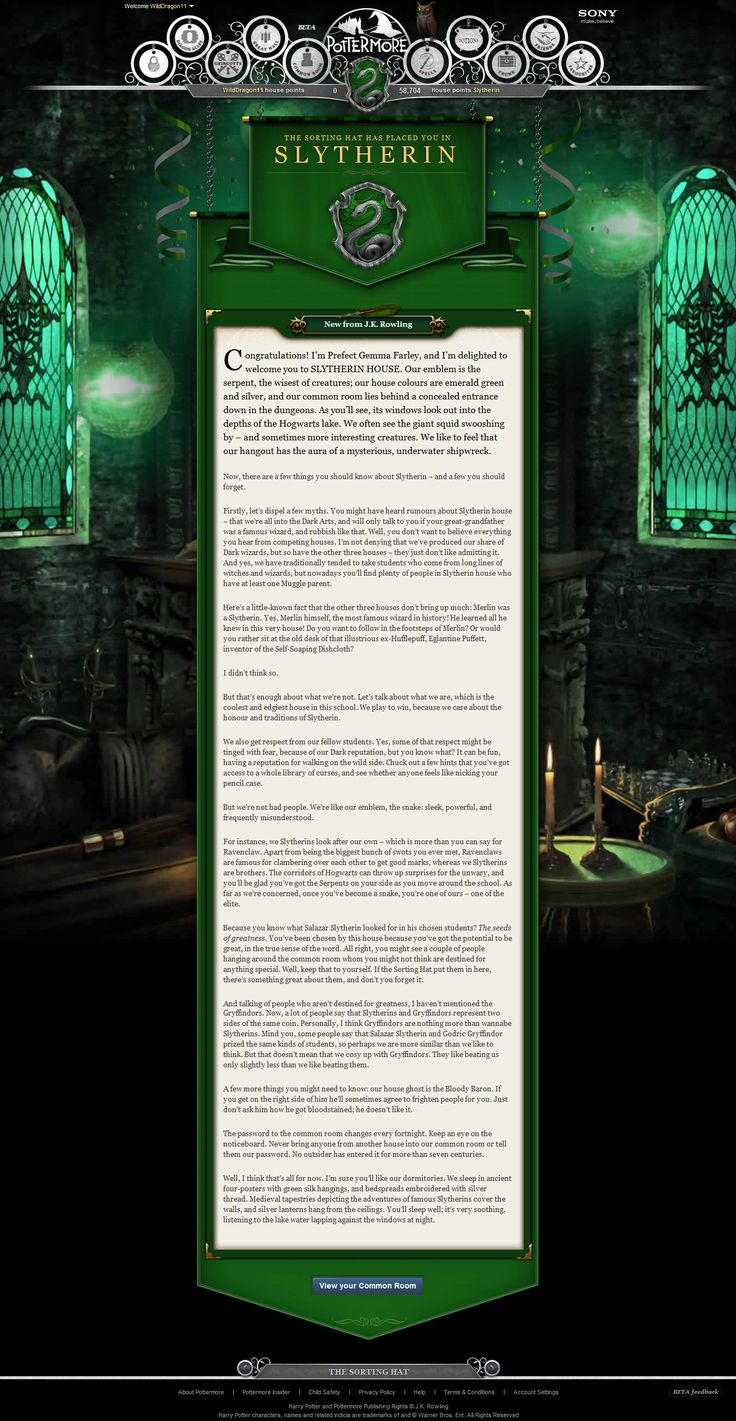 Pottermore welcome letter. Even though some of the things she says in this letter are a bit pretentious, this letter made me feel so much better about being sorted into Slytherin <3