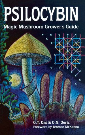 Psilocybin: Magic Mushroom Grower's Guide - Books on Google Play
